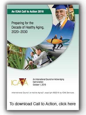 ICAA Call to Action: Preparing for the Decade for Healthy Aging, 2020-2030